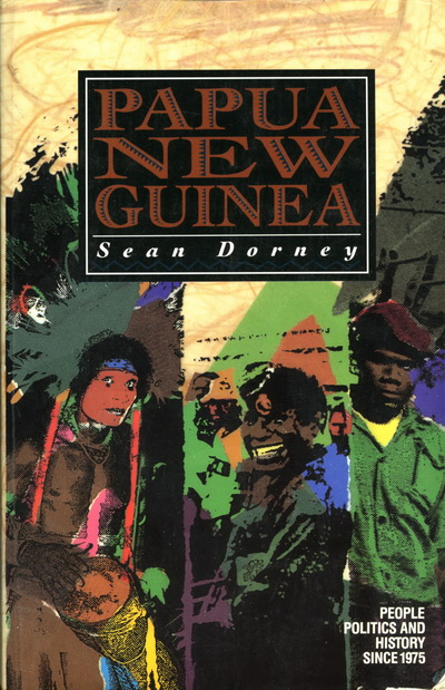 Papua New Guinea by Sean Dorney